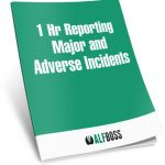 1Hr Reporting Major and Adverse Incidents
